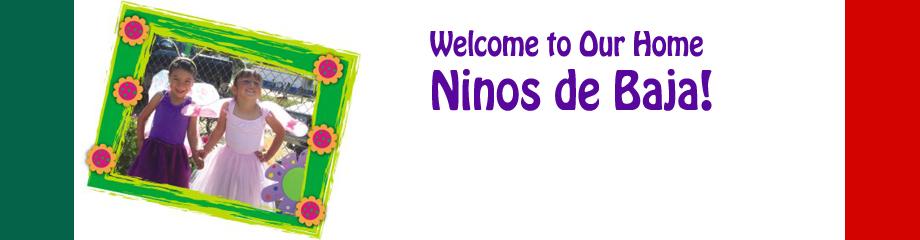 Welcome to Niños de Baja - Niños de Baja
